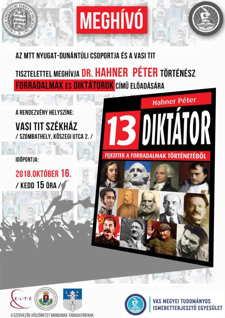 Forradalmak és diktátorok - dr. Hahner Péter történész előadása